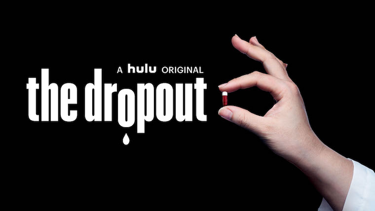 TheDropout_760x428
